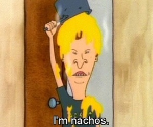 beavis and butthead, nachos, and funny image