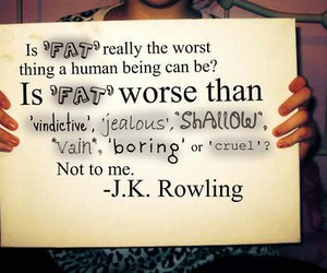 quote, fat, and jk rowling image