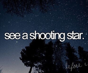 stars, shooting star, and before i die image