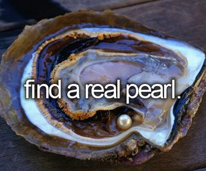 pearl, bucket list, and bucketlist image
