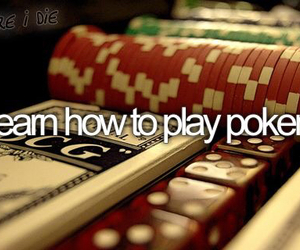 poker, learn, and before i die image