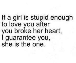 love, quotes, and stupid image