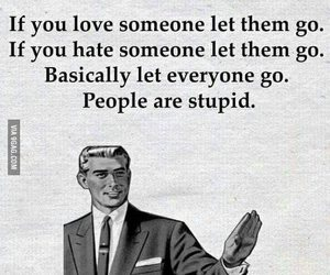 stupid, people, and funny image