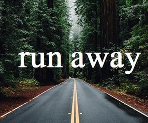 quote, run away, and text image