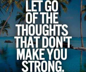 quotes, strong, and thoughts image