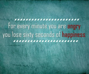 quote, happiness, and angry image