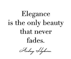 elegance, quote, and audrey hepburn image
