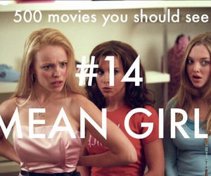 500 movies you should see, funny, and mean girls image