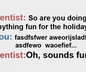 dentist, funny, and fun image