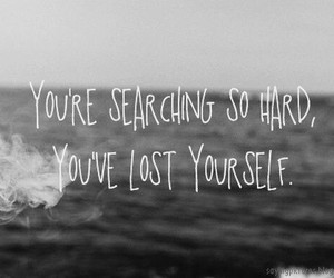 lost, quote, and searching image