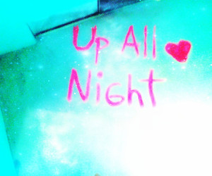 night and up all night image