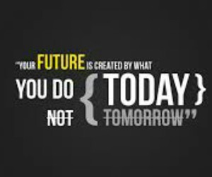 quote, future, and today image