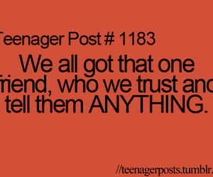 true, teenager post, and friends image