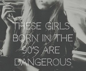dangerous, 90's girl, and funny image