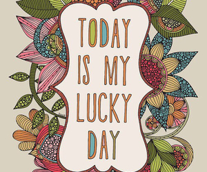lucky, today, and wallpaper image