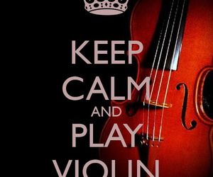 music, violin, and keep calm image