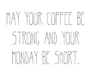 Kaffee, monday, and montag image