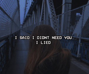 broken, i need you, and lie image