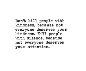 quotes, attention, and kindness image