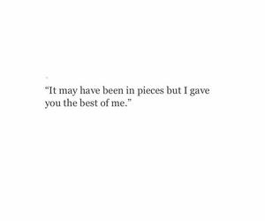 breakup, love quotes, and pieces image