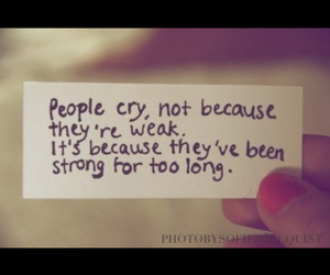 strong, cry, and quotes image