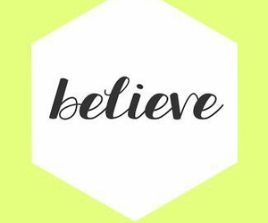 believe, iphone, and wallpapers image