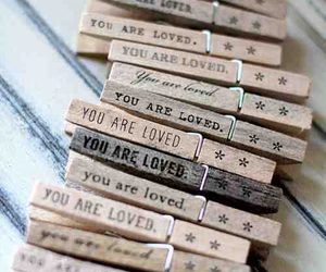 quotes, you are loved, and loved image