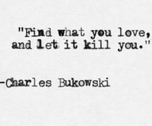 quote and charles bukowski image