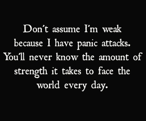 strength, panic attacks, and face the world image