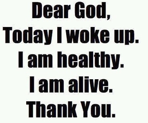 god, alive, and healthy image