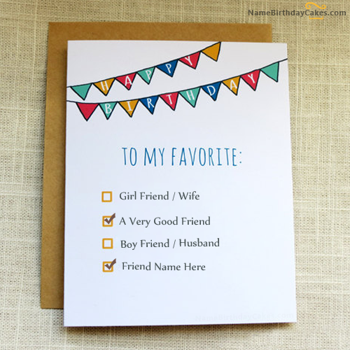 Fabulous Write Name On Favourite Birthday Card For Friends Happy Birthday Funny Birthday Cards Online Eattedamsfinfo