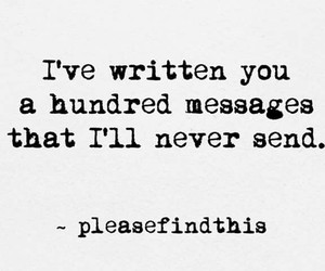 find, heartache, and messages image