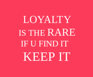 quote and loyalty image