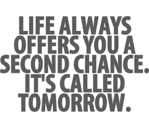 life, tomorrow, and quotes image
