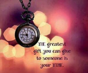 time, quote, and gift image
