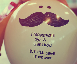 funny, moustache, and balloons image