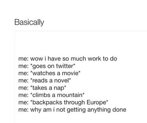 funny, procrastination, and true image