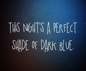 night, text, and blue image