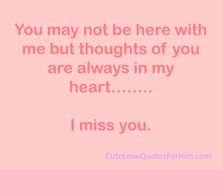 I Miss You Quotes You Are Always In My Heart