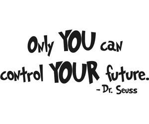 future, quotes, and you image