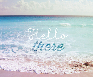 beach, wallpaper, and hello image