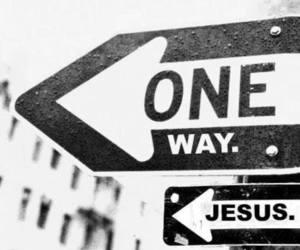 jesus, one way, and god image