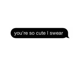 him, text message, and cute image