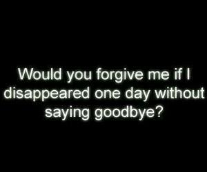 bye goodbye forgive image