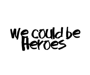 could, heroes, and phrases image