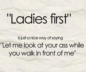 first, ladies, and nice way image