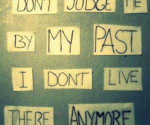 past, quote, and judge image