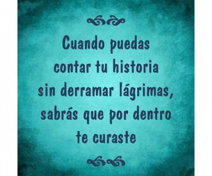history, lágrimas, and frases image