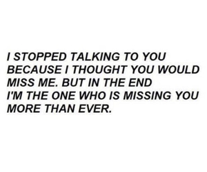 end, i miss you, and miss me image