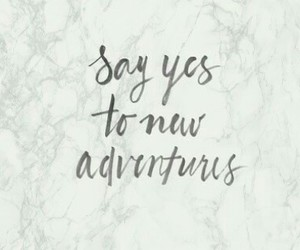 adventure, live, and quotes image